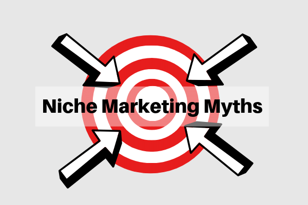 Niche Marketing Myths-Wrong Stuff Broke Wannabe Marketer Say